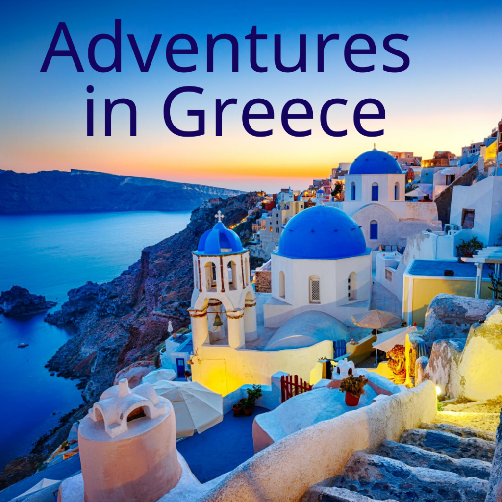 Adventures in Greece Steven Shomler