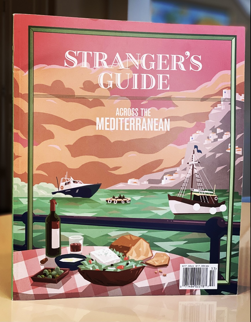 The Stranger's Guide Mediterranean Edition – Savory Travel Adventures article by Steven Shomler